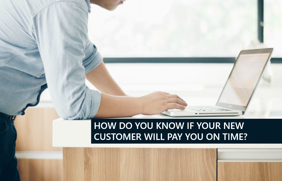 Credit checks - know if your customer will pay on time