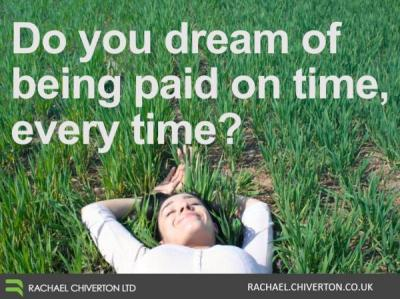 Dream come true day - How to get every invoice paid on time